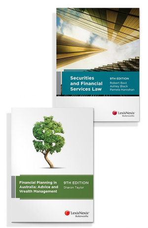 Securities and Financial Services Law, 9th edition and Financial Planning in Australia: Advice and Wealth Management, 9th edition (Bundle)