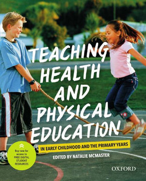 Teaching Health and Physical Education in Early Childhood and the Primary Years