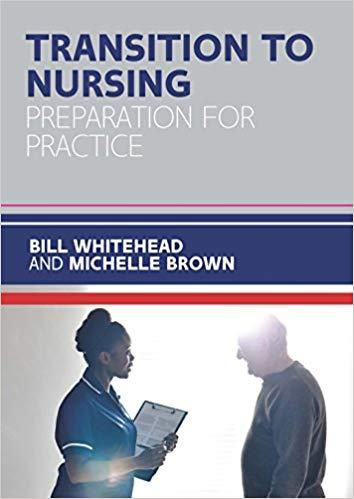 Transition to Nursing: Preparation for Practice