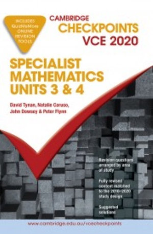 Cambridge Checkpoints VCE Specialist Mathematics Units 3&4 2020
