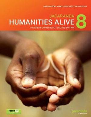 Jacaranda Humanities Alive 8 Victorian Curriculum, 2e learnON & Print