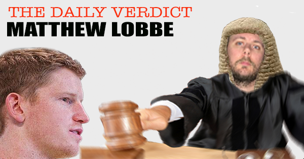 The Daily Verdict – Matthew Lobbe