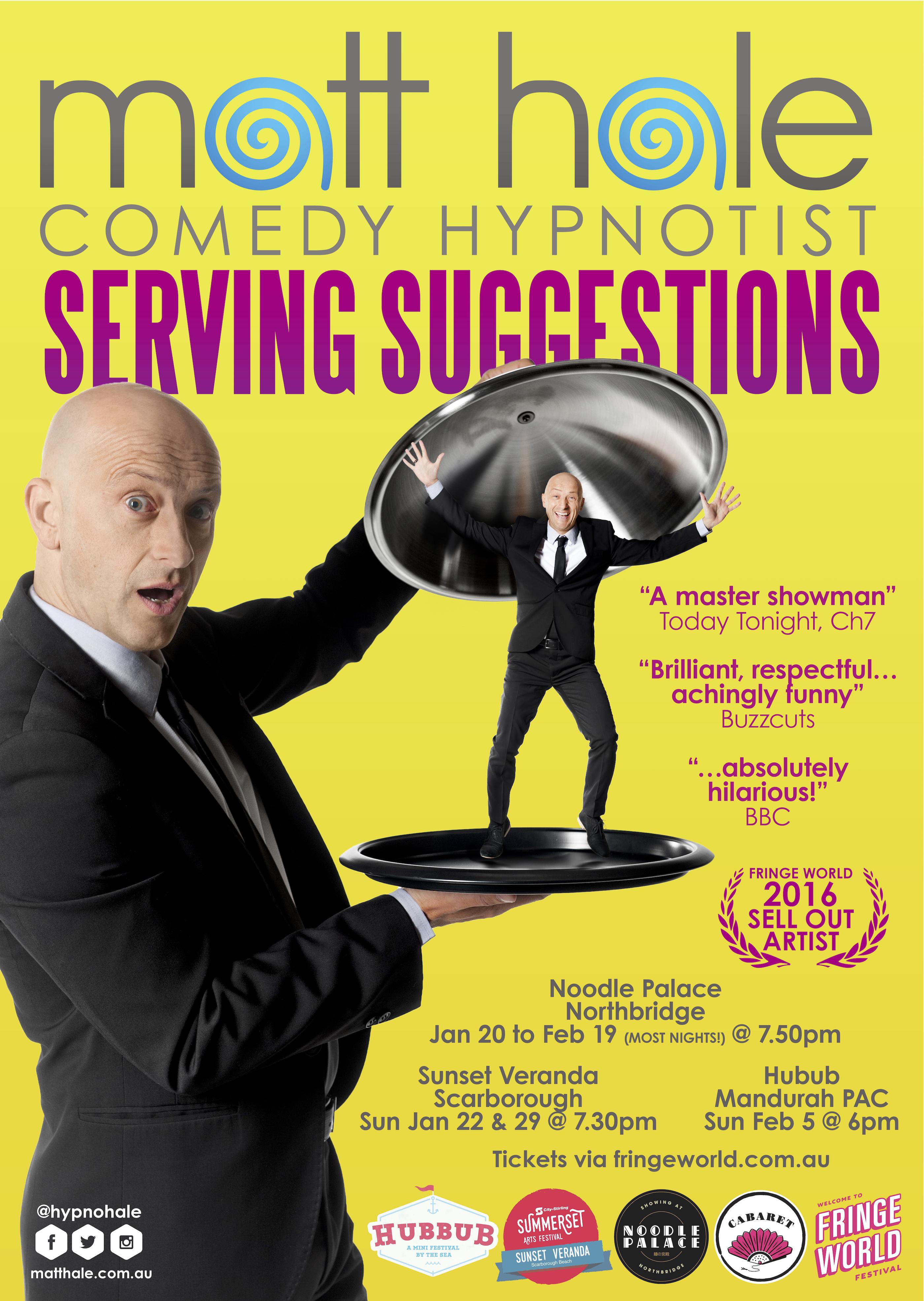 Comedy Hypnotist Matt Hale Serving Suggestions poster - photo by Shaun Ferraloro