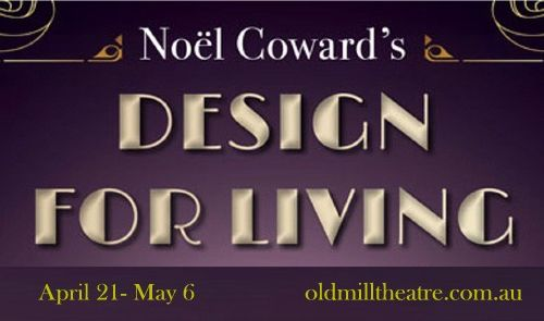 Old Mill Theatre presents Noël Coward's Design For Living