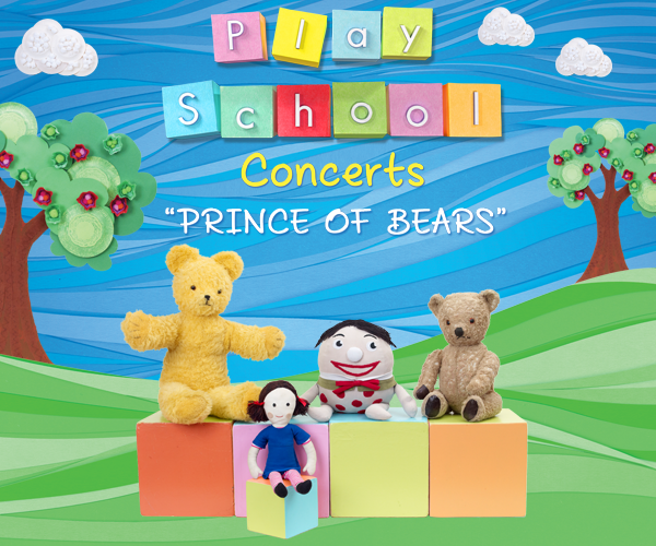 Win tickets to Play School: Prince of Bears