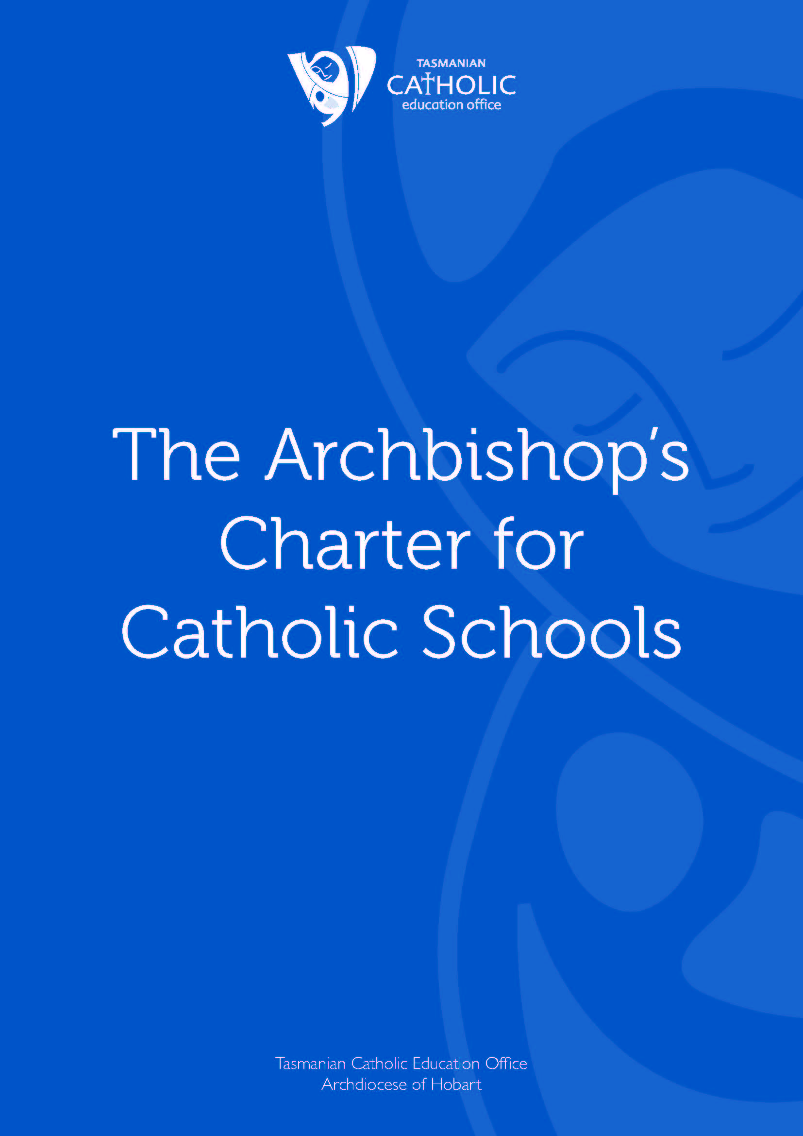 The Archbishop's Charter for Catholic Schools