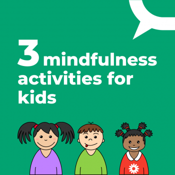 3 mindfulness activities for kids