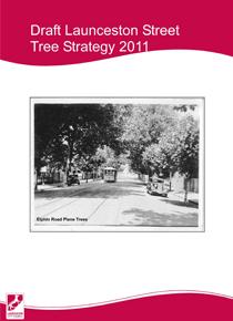 Launceston's Draft Street Tree Strategy 2011