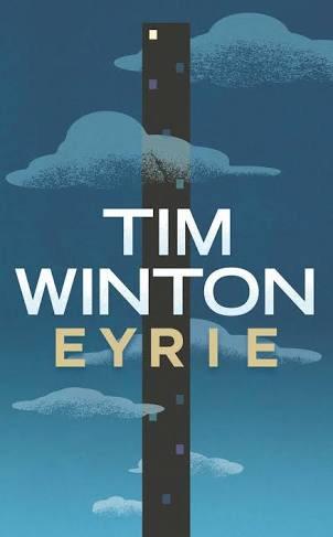 Tim Winton, Eyrie (Pan McMillan)