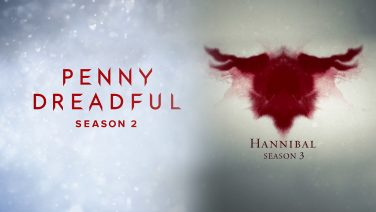 Penny Dreadful and Hannibal