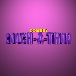 COMEDY COUCH-A-THON