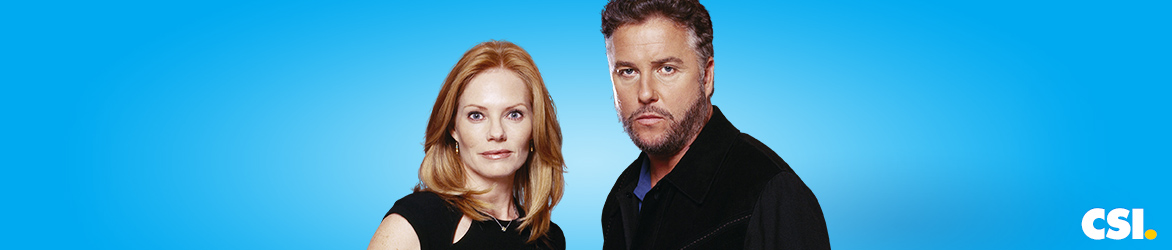 CSI AL ROBBINS CATHERINE WILLOWS DAVID HODGES DB RUSSEL GIL GRISSOM GREG SANDERS HENRY ANDREWS JIM BRASS JULIE FINLAY MORGAN BRODY NICK STOKES RAYMOND LANGSTON SARAH SIDLE