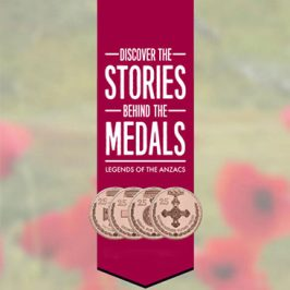 Legends of the Anzacs: Medals of Honour