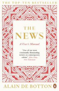 "Review of Alain De Botton's ""The News: a user's manual"""