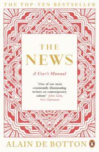 "Review of Alain De Botton's ""The News: a user's manual"""