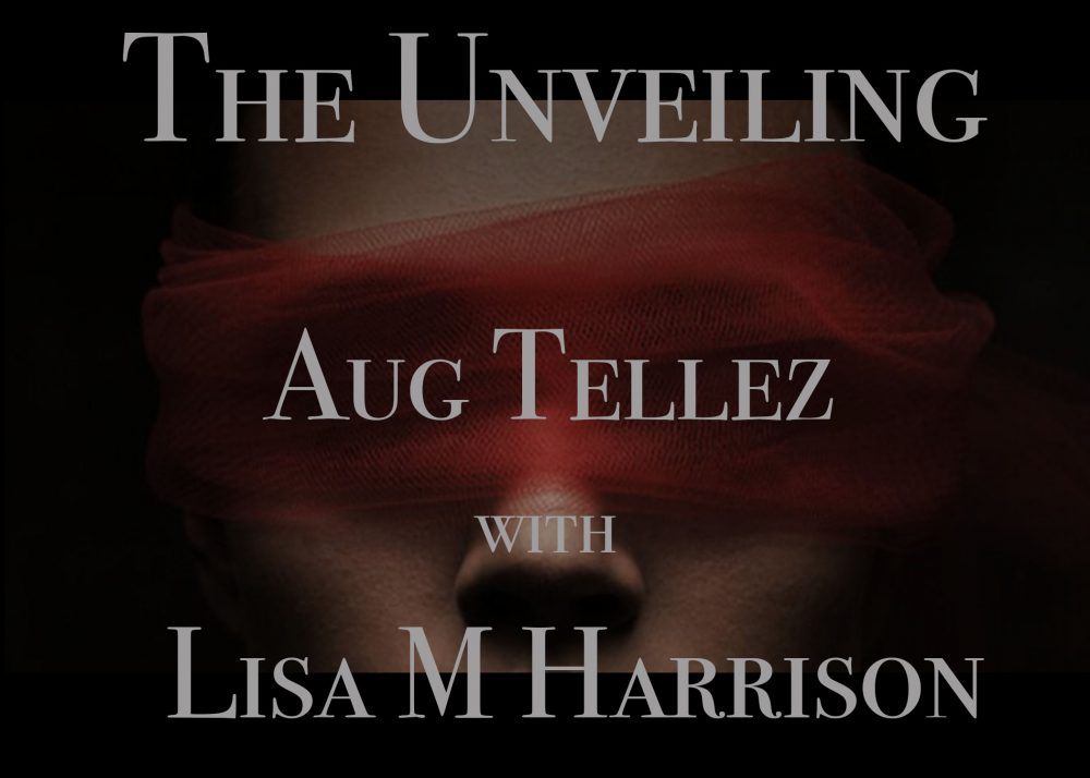Aug Tellez – The Unveiling