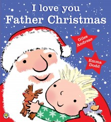 BOOKS_Xmas_Love_You_Father_Christmas_Giles_Andreae