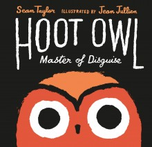 BOOKS_Hoot_Owl_Sean_Taylor_Jean_Jullien_cover