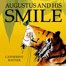 BOOKS_Catherine_Rayner_Augustus_Smile_Little_Tiger_press