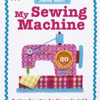 BOOK_My_Sewing_Machine_Jane_Bull_DK_cover