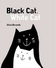 BOOKS_Black_Cat_White_Cat_Silvia_Borando_cover