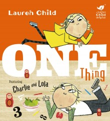 BOOKS_One_Thing_Lauren_Child_cover