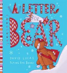 BOOKS_Letter_For_Bear_David_lucas