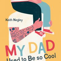 BOOKS_My_Dad_Used_To_Be_Cool_cover