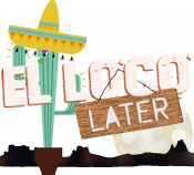 El Loco at Excelsior