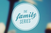 The Family Series