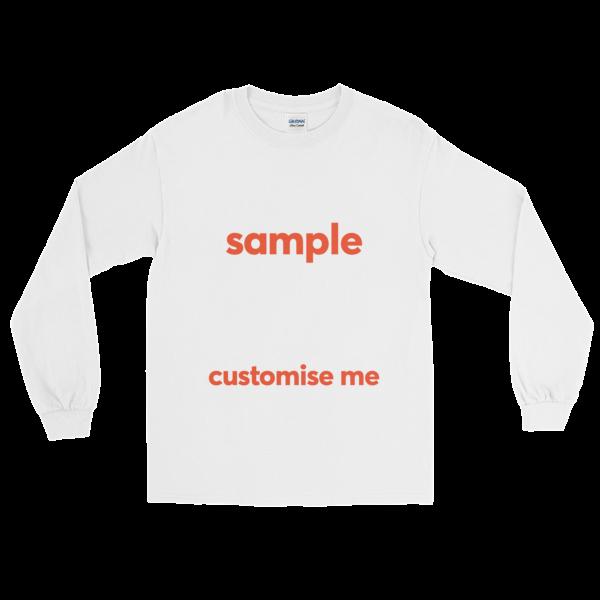 Customisable Long Sleeve T-Shirt