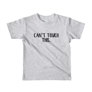 Can't tough this Short sleeve kids t-shirt