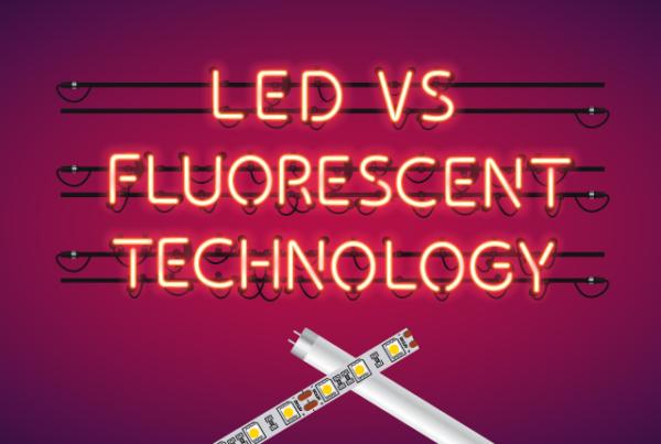 LED vs Fluorescent Technology