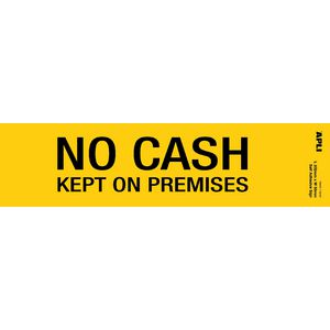 Apli No Cash Kept On Premises Yellow Self Adhesive Sign