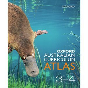 Oxford Australian Curriculum Atlas Years 3-4