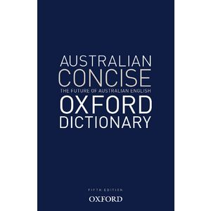 Oxford Australian Concise Dictionary 5th Edition