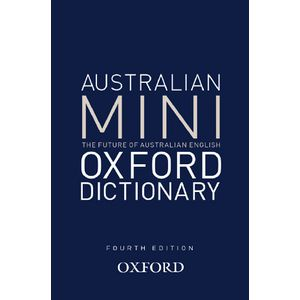 Oxford Australian Mini Dictionary 4th Edition