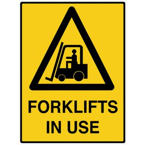 Mills Display Forklifts in Use Sign 450 x 600mm