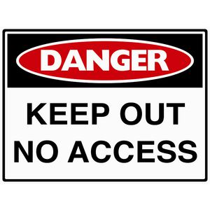 Mills Display Danger Keep Out Sign 450 x 600mm