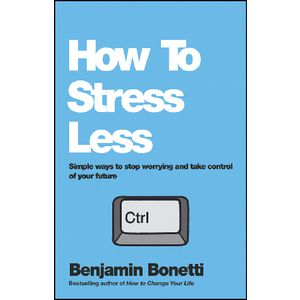 How To Stress Less Book