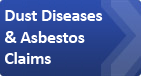 Dust Diseases & Asbestos Claims
