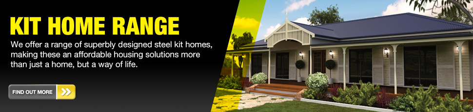 Steel Kit Homes. Modern and spacious steel kit homes delivered to your block. Perfect for the Owner Builder / Owner Manager.