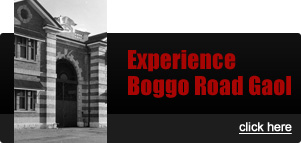 Experience Boggo Road Gaol