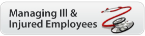 Managing Ill & Injured Employees