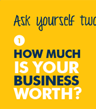How much is my business worth?