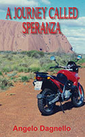 A Journey Called Speranza by Angelo Dagnello