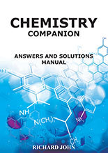 Chemistry Companion - Answers and Questions by Prof Richard John