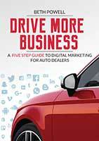 Drive More Business by Beth Powell