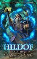 Hildof and the Seven Given Souls by Abraham Mehmet & Pinar Hakki