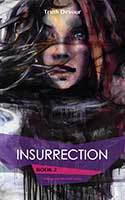 Insurrection Book 2 - Soliloquy's Labyrinth Series by Truth Devour